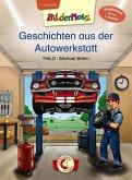 Bildermaus - Geschichten aus der Autowerkstatt
