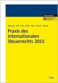 Praxis des Internationalen Steuerrechts 2015
