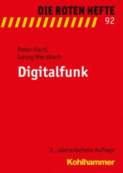 Digitalfunk - Hartl, Peter; Merzbach, Georg