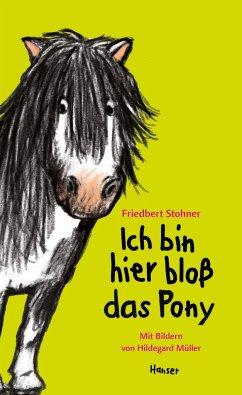 Ich bin hier bloß das Pony / Ich bin hier bloß ...