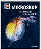 Mikroskop / Was ist was Bd.8