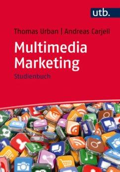 Multimedia Marketing - Urban, Thomas; Carjell, Andreas