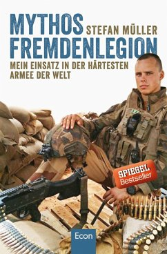 Mythos Fremdenlegion (eBook, ePUB) - Müller, Stefan