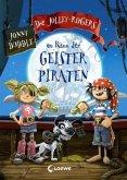 Die Jolley-Rogers im Bann der Geisterpiraten / Die Jolley-Rogers Bd.1