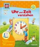 Uhr und Zeit verstehen / Was ist was junior Bd.29
