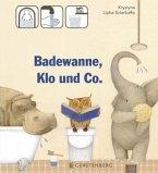Badewanne, Klo und Co.
