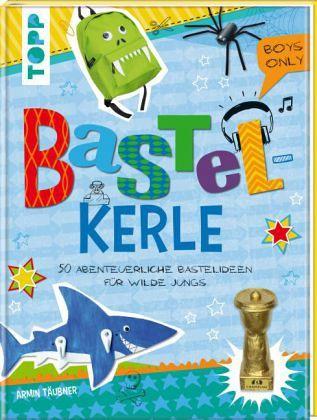 Bastelkerle - Täubner, Armin