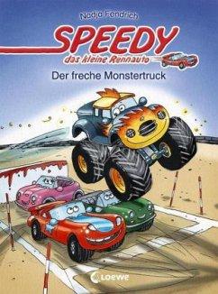 Der freche Monstertruck / Speedy, das kleine Re...