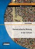 Demokratische Bildung in der Schule (eBook, PDF)