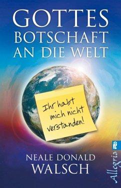 Gottes Botschaft an die Welt (eBook, ePUB) - Walsch, Neale Donald