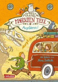 Abgefahren! / Die Schule der magischen Tiere Bd.4 (eBook, ePUB) - Auer, Margit