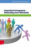 Integrationsmanagement - Onboarding neuer Mitarbeiter (eBook, ePUB)