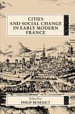 Cities and Social Change in Early Modern France (eBook, PDF)