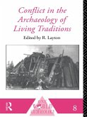 Conflict in the Archaeology of Living Traditions (eBook, ePUB)