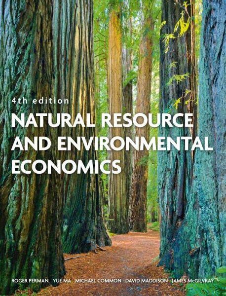 Natural Resource and Environmental Economics (eBook, PDF)