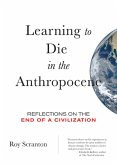 Learning to Die in the Anthropocene (eBook, ePUB)