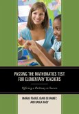 Passing the Mathematics Test for Elementary Teachers (eBook, ePUB)