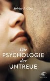 Die Psychologie der Untreue (eBook, ePUB)