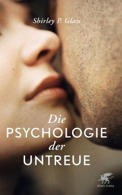 Die Psychologie der Untreue (eBook, ePUB) - Glass, Shirley