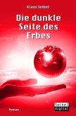 Die dunkle Seite des Erbes / Die erste Menschheit Bd.3 (eBook, ePUB)