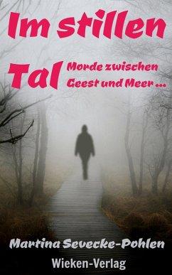 Im stillen Tal (eBook, ePUB) - Sevecke-Pohlen, Martina