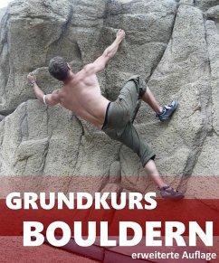 Grundkurs Bouldern (eBook, ePUB) - Winkler, Ralf