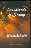 Leuchtende Hoffnung (eBook, ePUB)