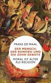 Der Mensch, der Bonobo und die Zehn Gebote (eBook, ePUB)