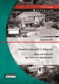 Gewohnheitsrecht in Albanien: Rolle und Herkunft des Kanun bei den Albanern (eBook, PDF)