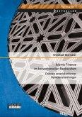 Islamic Finance im konventionellen Banksystem: Chancen schariakonformer Bankdienstleistungen (eBook, PDF)
