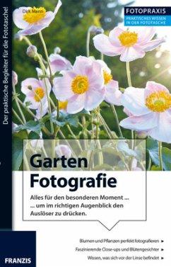 Fotopraxis Garten Fotografie