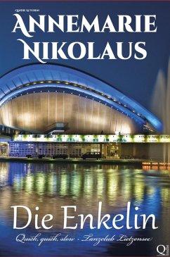 Die Enkelin (eBook, ePUB) - Nikolaus, Annemarie