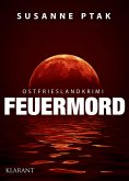 Feuermord / Ostfrieslandkrimi Bd.6 (eBook, ePUB)