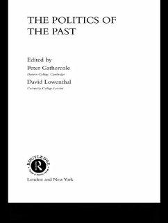 The Politics of the Past (eBook, ePUB)