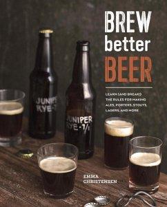 Brew Better Beer (eBook, ePUB) - Christensen, Emma
