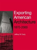 Exporting American Architecture 1870-2000 (eBook, PDF)