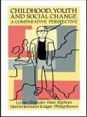 Childhood, Youth And Social Change (eBook, ePUB)