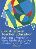 Constructivist Teacher Education (eBook, ePUB)