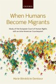 When Humans Become Migrants (eBook, PDF)