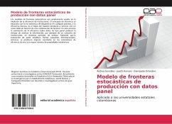 Modelo de fronteras estocásticas de producción con datos panel