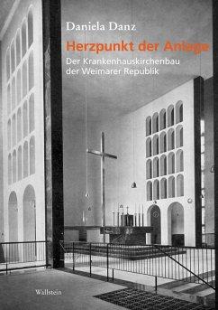 Herzpunkt der Anlage (eBook, PDF) - Danz, Daniela