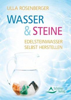 Wasser & Steine (eBook, ePUB) - Rosenberger, Ulla