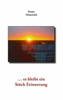 ... es bleibt ein Stück Erinnerung (eBook, ePUB)