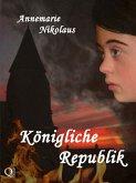 Königliche Republik (eBook, ePUB)