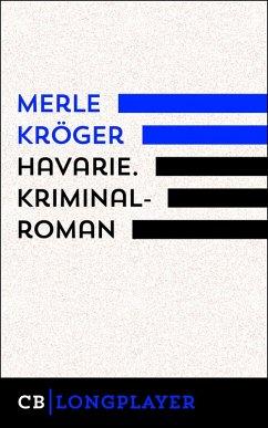 Havarie. Kriminalroman (eBook, ePUB)
