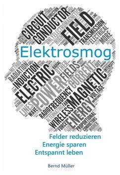 Elektrosmog (eBook, ePUB) - Müller, Bernd