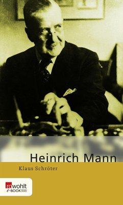 Heinrich Mann (eBook, ePUB) - Schröter, Klaus