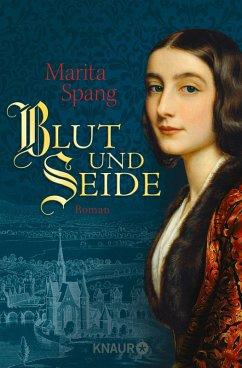 Blut und Seide (eBook, ePUB) - Spang, Marita