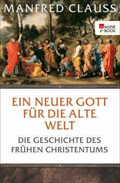 Ein neuer Gott für die alte Welt (eBook, ePUB) - Clauss, Manfred