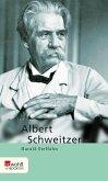 Albert Schweitzer. Rowohlt E-Book Monographie (eBook, ePUB)